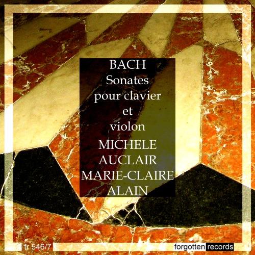 Bach - Sonates pour violon et clavecin BWV 1014-1019 - Page 3 Bach-sonates-clavier-violon-auclair-alain-front